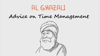 Imam Al Ghazali Advice on Time Management - #SpiritualPsychologist