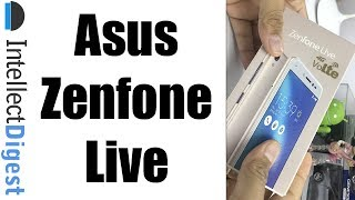 Asus Zenfone Live Unboxing, Hands On, Features, Camera Test With Front Video Camera Test