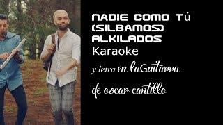 Nadie Como Tú (Silbamos) karaoke y letra en guitarra
