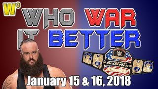 The STROWMANING! A New United States Champion! | Who War It Better