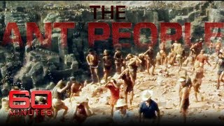 Men dying in dozens digging for gold   60 Minutes Australia