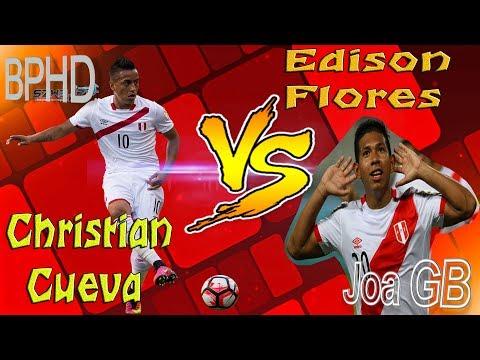 ▷Christian Cueva VS Edison Flores   increibles jugadas Ft. BPHD 2017 ᴴᴰ