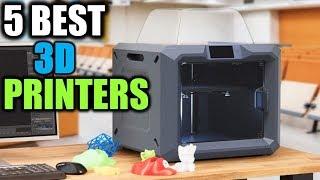 5 Best 3D Printers   Best 3D Printers   Best 3D Printers Reviews
