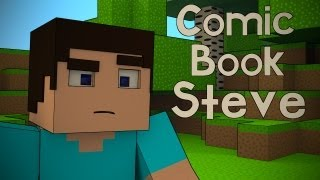 Comic Book Steve - Minecraft Animation Short