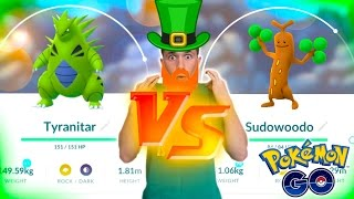 TYRANITAR VS SUDOWOODO! The St Patrick