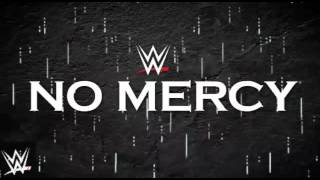 WWE NO MERCY 2016 Theme Song(30 Minute)