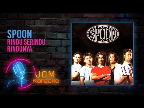 Spoon - Rindu Serindu Rindunya mp3