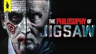 The Philosophy of Jigsaw – Wisecrack Edition