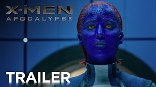 X-MEN: APOCALYPSE – OFFICIAL INTERNATIONAL TRAILER #2