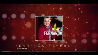 Fernando Ferraz - O Mesmo Deus (Lyric Video)