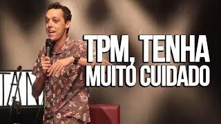 TPM E O MELHOR ESPORRO DO MUNDO - STAND UP COMEDY - NIL AGRA
