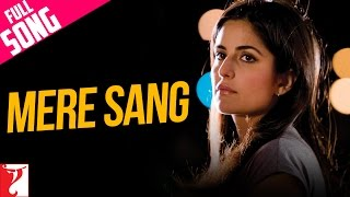 Mere Sang - Full Song - New York