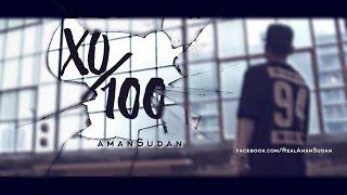 Aman Sudan - XO/100 Official (Music Video) 2016 - DesiHipHop Inc