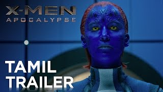 X-MEN: APOCALYPSE | Official Tamil Trailer | Fox Star India