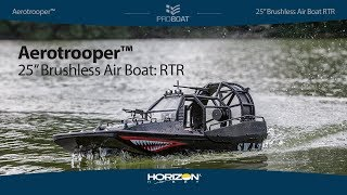 Pro Boat® Aerotrooper™ 25-inch Brushless Air Boat: RTR