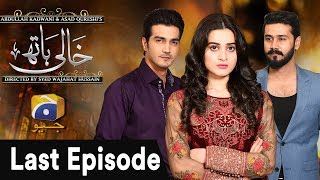 Khaali Haath - Last Episode uploaded on 4 month(s) ago 351691 views