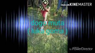 Dogo muta Luka goma video