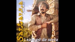 Santana, O Cantador - Mensageiro Beija-flor