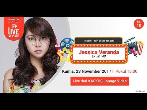 LIVE NGASKUS [Episode 10]: Jessica Veranda Ex JKT48
