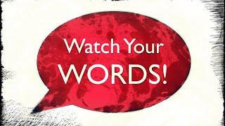 Watch Your Words | Gordon Springer