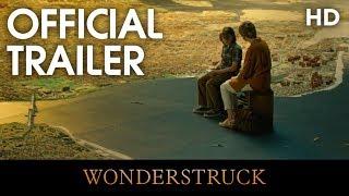 WONDERSTRUCK | Official Trailer | 2017 [HD]
