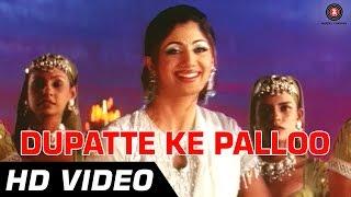 Dupatte Ke Palloo - Full Song - Tarkieb [2000] - Shilpa Shetty - Superhit Songs
