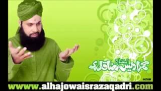 Zaaire Koey Jinaan Aahista Chal, Dekh Aaya Hai Kahan  Ahista Chal - Owais Raza Qadri