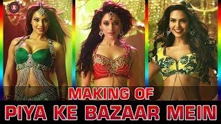 Making Of Piya Ke Bazaar Mein | Humshakals | Saif, Ritiesh, Bipasha, Tamannah & Esha
