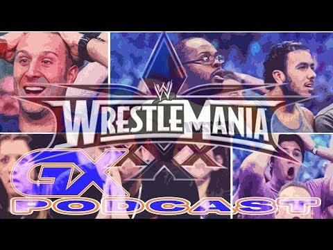 Wrestling: Wrestlemania XXX, la WWE y el fin de la racha de Undertaker - GX Podcast (Cap. 16)