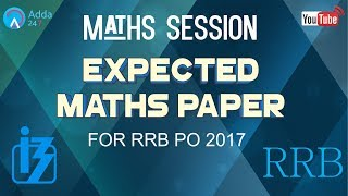EXPECTED MATHS PAPER  OF RRB PO 2017 (PART-1)    Online Coaching for SBI IBPS Bank PO