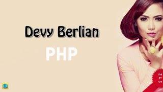 Devy Berlian - PHP (Pemberi Harapan Palsu) [Lirik Lyrics]