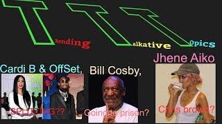 T.T.T (trending talkative topics) cardi B & Offset splitting?