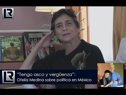 Tengo asco y vergüenza Ofelia Medina sobre la política en México