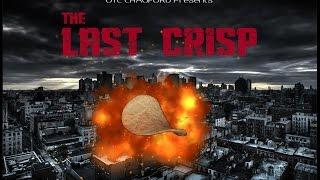The Last Crisp...