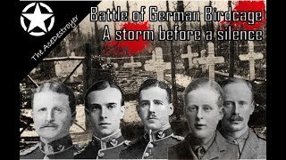 Ploegsteert 1914 - The final attack before the Christmas Truce! The battle of German Birdcage
