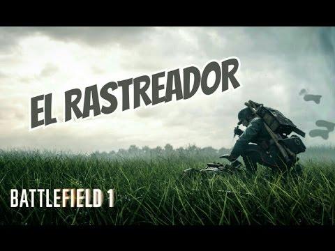 EL RASTREADOR | BATTLEFIELD 1 |