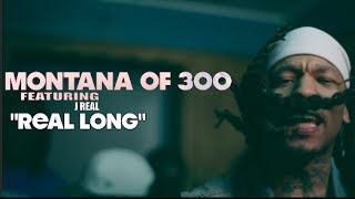 Montana Of 300 f/ J Real - Real Long (Official Video) Shot By @AZaeProduction