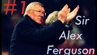 Sir Alex Ferguson 25 lat z Manchesterem United - Część 1
