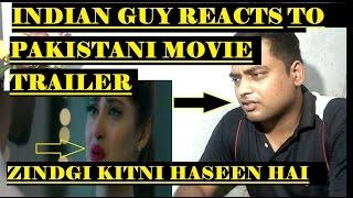 Indian Reacts to Zindagi Kitni Haseen Hai | Pakistani Movie