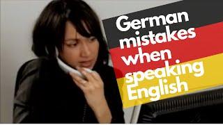 German mistakes when speaking English