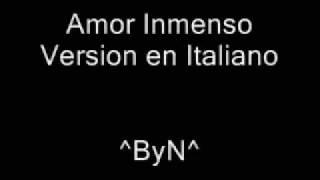 Amor Inmenso Version Italiano