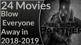 24 Movies That Are Going To Blow Everyone Away in 2018-2019 By Entertainment Tv