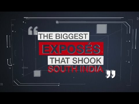 Biggest Exposes that shook South India and the Network that broke them