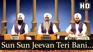 Sun Sun Jeevan Teri Bani - Bhai Jagpreet Singh Ji (Ludhiana Wale)