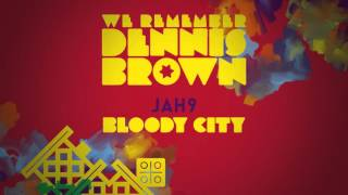 Jah9 - Bloody City | We Remember Dennis Brown | Official Album Audio