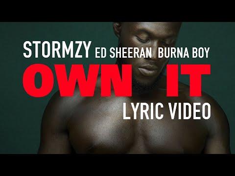Stormzy Own It feat Ed Sheeran & Burna Boy LYRICS