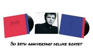 Peter Gabriel - 'So' Deluxe Box Set Walk Through