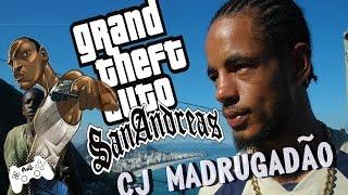 GTA SAN ANDREAS - CJ MADRUGADÃO (CIDADE DOS HOMENS) (HD 1080p)