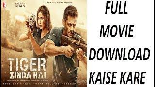 Tiger Zinda Hai Full Movie Download And Watch | Bollywood Movies