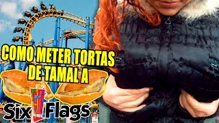 COMO METER TORTAS DE TAMAL A SIX FLAGS |🔥 FREAAK SHOOW🔥